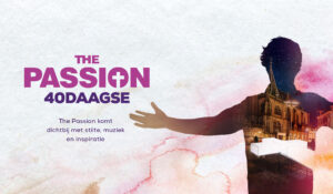 Doe mee aan The Passion 40daagse